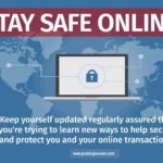 How To Stay Safe With Your Online Transactions