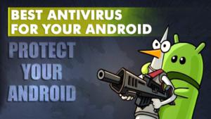best antivirus for your phone