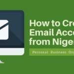 How to Create a Valid Email Address in Nigeria